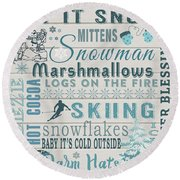 Round Beach Towel featuring the digital art Let It Snow by Jean Plout