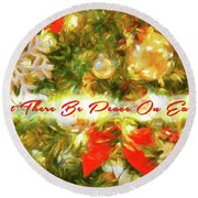 Let There Be Peace On Earth 2 Round Beach Towel