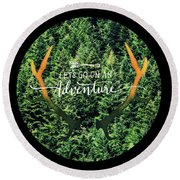 Round Beach Towel featuring the photograph Let's Go On An Adventure by Robin Dickinson