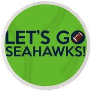 Let's Go Seahawks Round Beach Towel