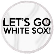 Let's Go White Sox Round Beach Towel