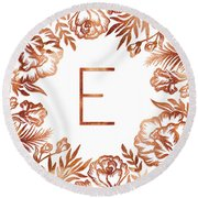 Letter E - Rose Gold Glitter Flowers Round Beach Towel