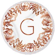 Letter G - Rose Gold Glitter Flowers Round Beach Towel