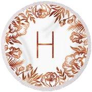 Letter H - Rose Gold Glitter Flowers Round Beach Towel