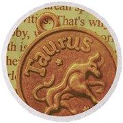 Letter Of Zodiac Taurus Round Beach Towel