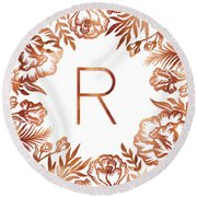 Letter R - Rose Gold Glitter Flowers Round Beach Towel