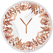 Letter Y - Rose Gold Glitter Flowers Round Beach Towel