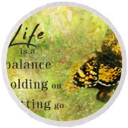 Life Is A Balance Round Beach Towel