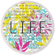 Life Is A Gift Round Beach Towel