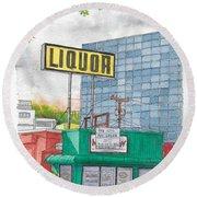 Liquor For Lease In Burbank, California Round Beach Towel