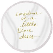 Little Black Dress Gold- Art By Linda Woods Round Beach Towel