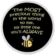 Little One You'll Always Bee Print Round Beach Towel