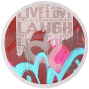 Live Laugh Love Round Beach Towel