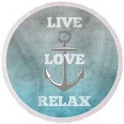 Live Love Anchor Round Beach Towel