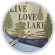 Live, Love Lake Round Beach Towel