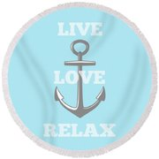 Live Love Relax - Customizable Color Round Beach Towel