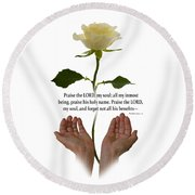 Lord, O My Soul Round Beach Towel by Ann Lauwers
