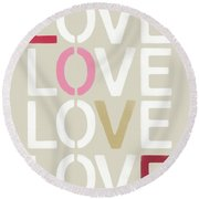 Round Beach Towel featuring the mixed media Lots Of Love- Art By Linda Woods by Linda Woods