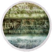 Round Beach Towel featuring the digital art Love Does Not Delight In Evil by Angelina Vick