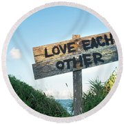 Love Each Other Round Beach Towel