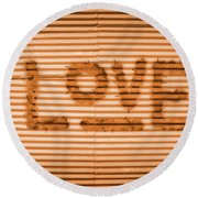 Love Is All Round Beach Towel