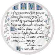 Love Is Always Patient-with Border Round Beach Towel