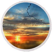 Love Is Endless Wonder Round Beach Towel