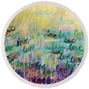 Love Reigns Round Beach Towel