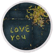 Love You Round Beach Towel