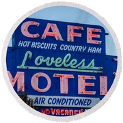 Loveless Cafe And Motel Sign Round Beach Towel by Debra Martz