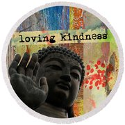 Loving Kindness. Buddha Round Beach Towel