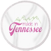 Round Beach Towel featuring the digital art Made In Tennessee Pink by Heather Applegate