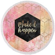 Make It Happen Round Beach Towel by Elisabeth Fredriksson