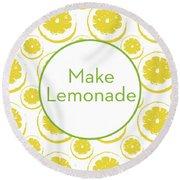 Make Lemonade 3- Art By Linda Woods Round Beach Towel