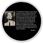 Malcolm X  On Capitalism And Vultures Round Beach Towel