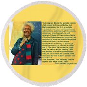 Mama Frances Cress Welsing Round Beach Towel