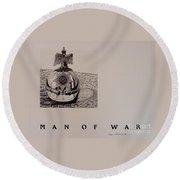 Man Of War Round Beach Towel