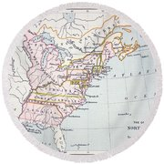 Map Of The Colonies Of North America At The Time Of The Declaration Of Independence Round Beach Towel