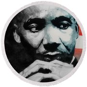 Martin Luther King Jr- I Have A Dream  Round Beach Towel