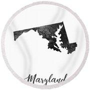Maryland State Map Art - Grunge Silhouette Round Beach Towel