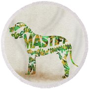 Round Beach Towel featuring the painting Mastiff Dog Watercolor Painting / Typographic Art by Ayse and Deniz