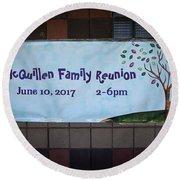 Mcquillen Family Reunion 2017 Round Beach Towel