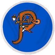 Round Beach Towel featuring the digital art Medieval Squirrel Letter P by Donna Huntriss