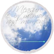 Memories And Moments Round Beach Towel