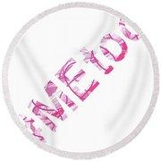 #metoo Me Too Movement Original Prints Fine Art Round Beach Towel