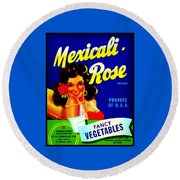 Mexicali Rose Vintage Vegetable Crate Label Round Beach Towel
