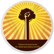 Mexican Proverb Round Beach Towel by Sassan Filsoof