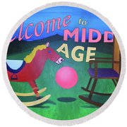 Middle Age Birthday Card Round Beach Towel