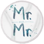 Mister And Mister  Round Beach Towel