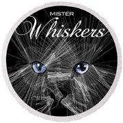 Mister Whiskers Round Beach Towel